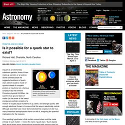 Is it possible for a quark star to exist?