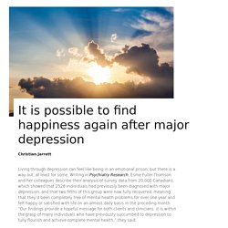It is possible to find happiness again after major depression