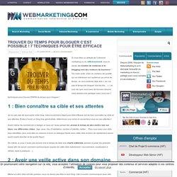 Trouver du temps pour bloguer c'est possible ! 7 techniques pour être efficace