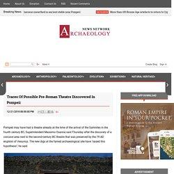 Traces of possible pre-Roman theatre discovered in Pompeii