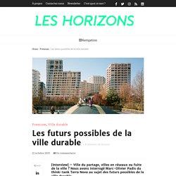 Les futurs possibles de la ville durable