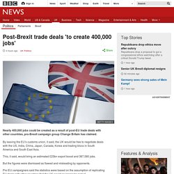 Post-Brexit trade deals 'to create 400,000 jobs'