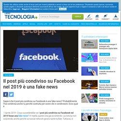 Il post più condiviso su Facebook nel 2019 è una fake news