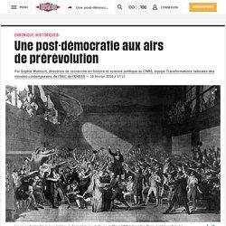 Une post-démocratie aux airs deprérévolution