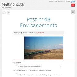 Post n°48 Envisagements - Melting pote