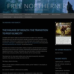Post-Scarcity « Free Northerner