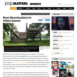 Post-Structuralism in Video Games