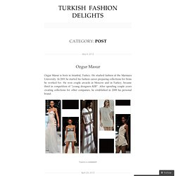 Turkish Fashion Delights