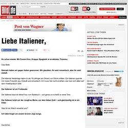 Post von Wagner: Ode an die Italiener - News