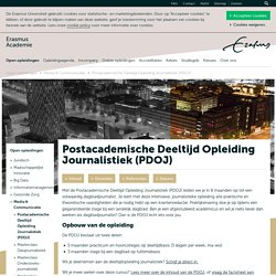 Postacademische Deeltijd Opleiding Journalistiek (PDOJ):EUR.nl