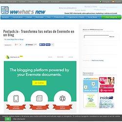 Postach.io – Transforma tus notas de Evernote en un blog