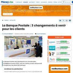 La Banque Postale : 3 changements à venir pour les clients
