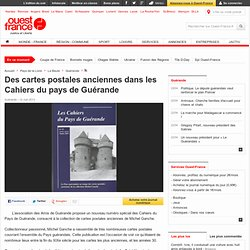 Des cartes postales anciennes dans les Cahiers du pays de Guérande - Guérande - Histoire