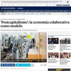 postcapitalismo, la economia colaborativa
