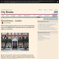 Travel / City Breaks - Postcard from ... London