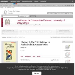 Changing the Terms - Chapter 7. The Third Space in Postcolonial Representation - Les Presses de l'Université d'Ottawa