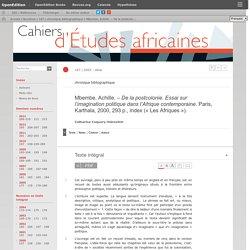 Essai sur l'imagination politique dans l'Afrique contemporaine. Paris, Karthala, 2000, 293p., index («Les Afriques»).