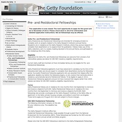 Pre- and Postdoctoral Fellowships and GRI-NEH Fellowships (Getty Foundation)