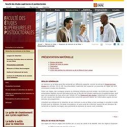 Faculté des études supérieures et postdoctorales - Présentation matérielle
