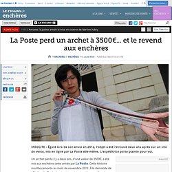 La Poste perd un archet à 3500€... et le revend aux enchères