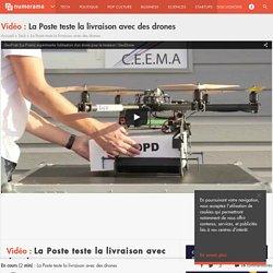 La Poste teste la livraison avec des drones - Tech