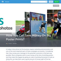 How You Can Save Money On Big Poster Prints? (with image) · iamjonescarl