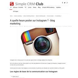 A quelle heure poster sur Instagram ? - blog marketing
