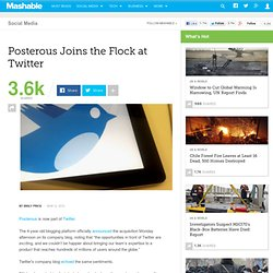 Posterous Joins the Flock at Twitter