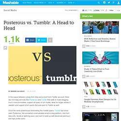 Posterous vs. Tumblr: A Head to Head