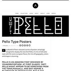 Pello Type Posters