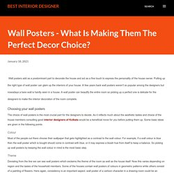 Wall Posters - What Is Making Them The Perfect Decor Choice?