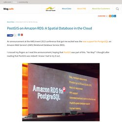 PostGIS on Amazon RDS: A Spatial Database in the Cloud