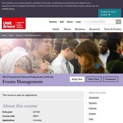Events Management - MSc/Postgraduate Diploma/Postgraduate Certificate - UWE Bristol: Courses