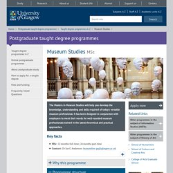 Museum Studies - Postgraduate taught degree programmes - University of Glasgow
