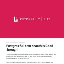 Postgres full-text search is Good Enough!