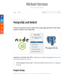 PostgreSQL and NodeJS - Michael Herman