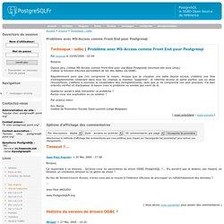 Problème avec MS-Access comme Front End pour Postgresql - PostgreSQLFr