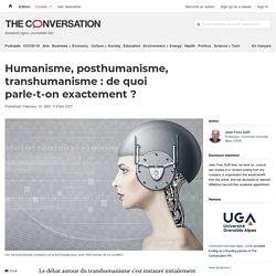 Humanisme, posthumanisme, transhumanisme: dequoi parle-t-on exactement?