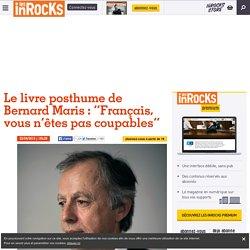 """Les Inrocks - Le livre posthume de Bernard Maris : """"Français, vous n'êtes pas coupables"""""""