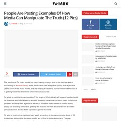 People Are Posting Examples Of How Media Can Manipulate The Truth (12 Pics) – WebMDI