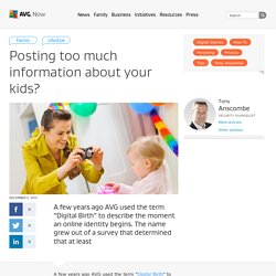 Posting too much information about your kids?
