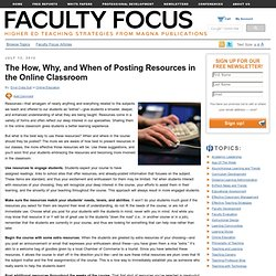 The How, Why, and When of Posting Resources in the Online Classroom