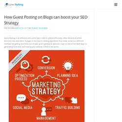 How Guest Posting on Blogs can boost your SEO Strategy