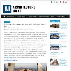 10 Best Postmodern Architectural Buildings