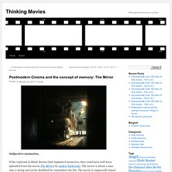 Postmodern Cinema and the concept of memory: The Mirror