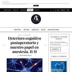 Deterioro cognitivo postoperatorio y nuestro papel en anestesia. II/II - AnestesiaR