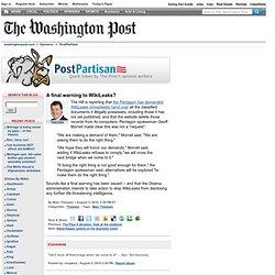 PostPartisan - A final warning to WikiLeaks?