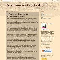 Evolutionary Psychiatry: Is Postpartum Psychosis an Autoimmune Disease?