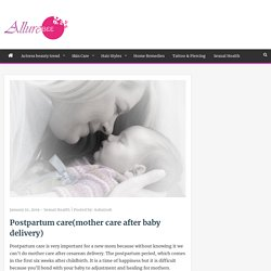 Postpartum care(mother care after baby delivery) - AllureBee