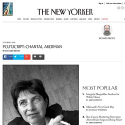 Postscript: Chantal Akerman